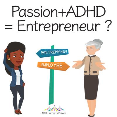 entreprenuer ADHD passion