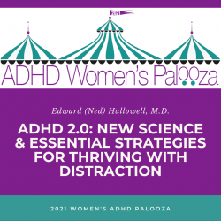 ADHD 2.0: New Science & Essential Strategies for Thriving with Distraction