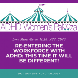 Re-Entering the Workforce with ADHD: This Time It Will be Different!