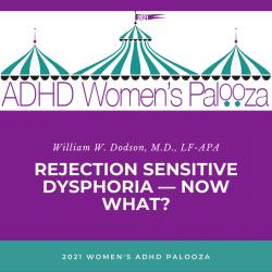 Rejection Sensitive Dysphoria - Now What?