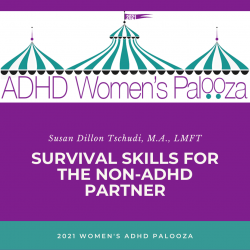 Don't Give Up, Don't Give In: Survival Skills for the Non-ADHD Partner