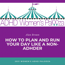 How to Plan and Run Your Day Like a NON-ADHDer